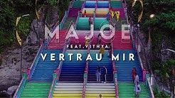 Majoe feat. Vithya  - VERTRAU MIR! [ official Video ] prod. Miksu