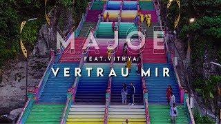 Majoe feat. Vithya  - VERTRAU MIR! [ official Video ] prod. Miksu