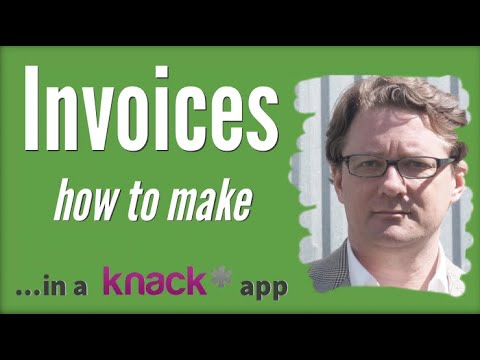 Making Invoices in a Knack App