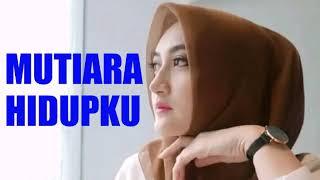 Download Lagu MUTIARA HIDUPKU-Dangdut klasik(lirik)dahsyat melankolis bikin merinding mp3