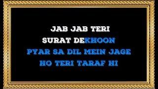 Jab Jab Teri Soorat Dekhoon Karaoke With Female Voice