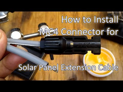 How To Assemble, Crimp and Solder MC4 Connector To Make Solar Panel Extension Cable