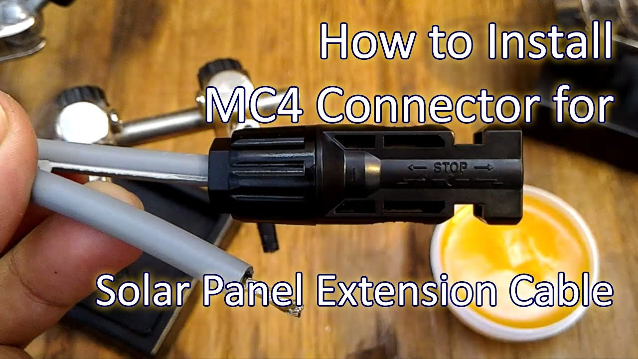 How To Assemble Crimp Solder Mc4 Connector To Make Solar