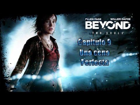 Beyond Two Souls, Capitulo 9: Una cena perfecta [Eliasmartinez09]