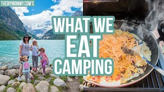 CAMP WITH US! 🌲 Wнat We Eat Camping