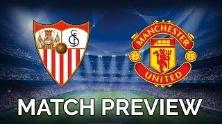 SEVILLA vs MANCHESTER UNITED | UEFA CHAMPIONS LEAGUE