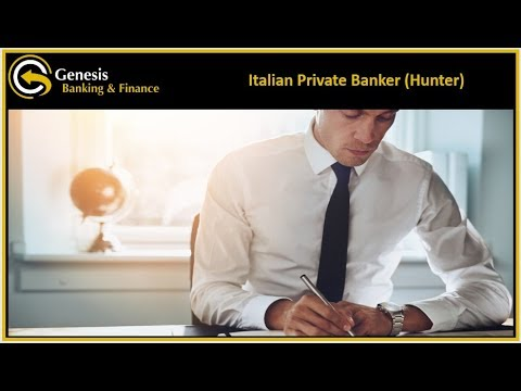 Fantastic Opportunity for an Italian Private Banker (Hunter) based in Luxembourg