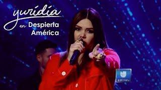 Yuridia - Despierta América /