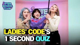 [AFTER SCHOOL CLUB] LADIES' CODE's 1 Second Quiz (레이디스 코드의 1…