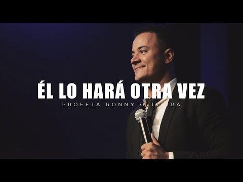 Profeta Ronny Oliveira | Él Lo Hará Otra Vez | 2019