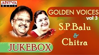 Golden Voices - S.P.Balu & Chitra Hit Songs || Jukebox (VOL-3)