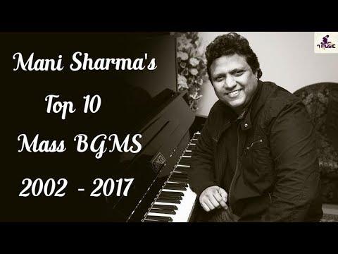 Top 10 Mass BGMS of Mani Sharma