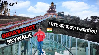 INDIA'S FIRST GLASS BRIDGE EXPERIENCE IN PELLING, SIKKIM 🇮🇳
