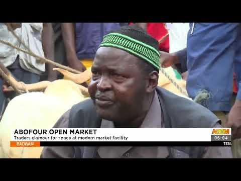 Abofour Open Market Traders clamor for space at modern market facility-  Adom TV (13-7-21)