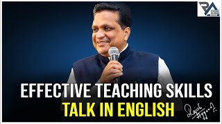 How To Be An Effective Teacher ? By Rajesh Aggarwal