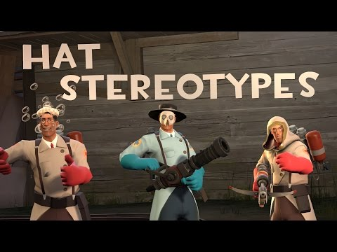 [TF2] Hat Stereotypes! Episode 8: The Medic
