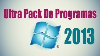 Descargar El Ultra Pack De Programas de 3,68 GB - full 2013