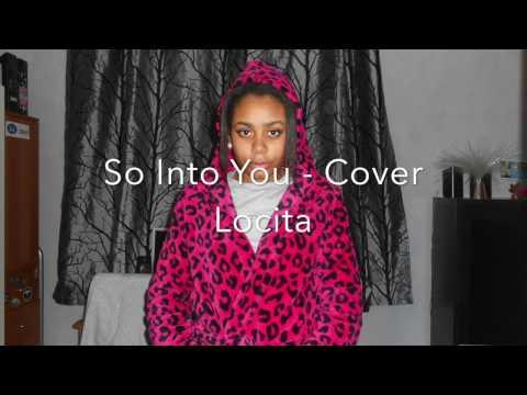 So Into You -  Cover Locita