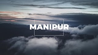 Manipur Tourism | Backpacking in North East India | Travel video | Point of View series