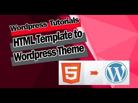 Convert HTML To Wordpress Theme In 2020