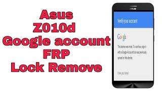 Asus Zenfone Max Z010D frp remove bypass Google account