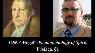 Half Hour Hegel: The Complete Phenomenology of Spirit (Preface, sec 1)