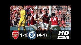 Arsenal vs Chelsea 1-1 (4-1) - All Goals & Highlights - 6/08/2017 HD