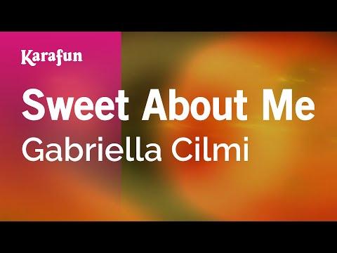 Karaoke Sweet About Me - Gabriella Cilmi *
