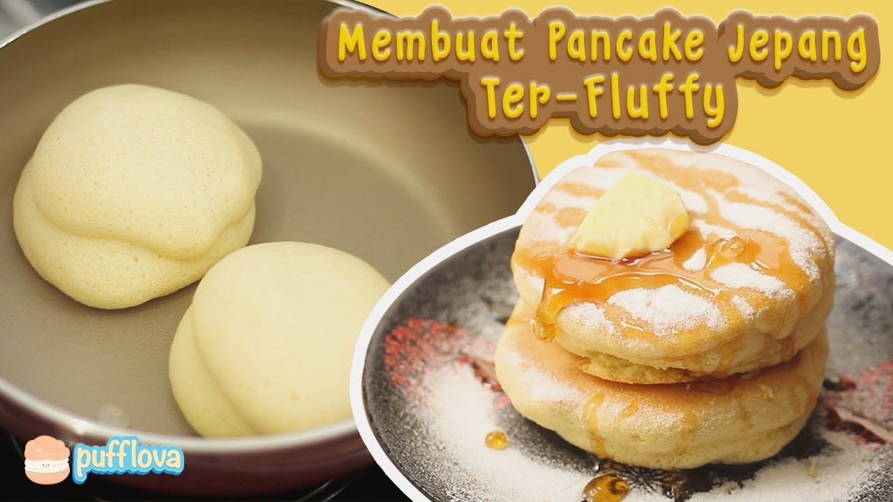 Membuat Pancake Jepang Terlembut How To Make Japanese Souffle Pancake Youtube Snack Recipes Food Souffle Pancakes