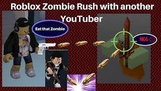 Roblox Zombie Rush :: Playing with another Roblox YouTuber (Virus_568/Prodigy Xpert)