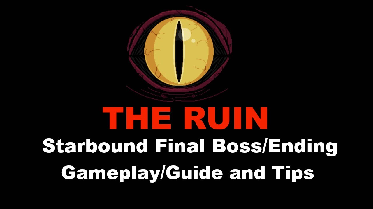 The ruin last boss of starbound guide