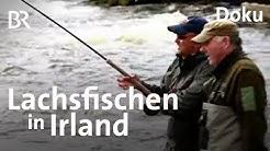 Abenteuer Irland: Schmidt Max und der Traum vom Angelglück/Teil 1 | freizeit | Doku | BR