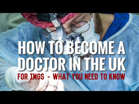 How To Become A Doctor In The UK - For International Medical Graduates