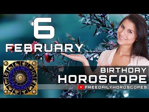 February 6 - Birthday Horoscope Personality