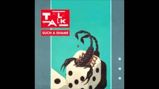 TALK TALK - Again a Game... Again [1984 Such a Shame]