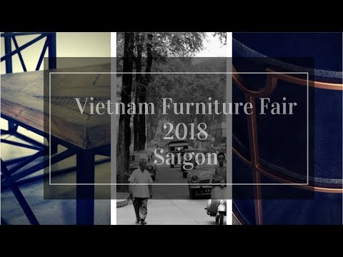 Vietnam Furniture Fair 2018
