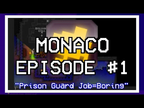 "Monaco /w Amatts,Diamond,Nes & Tv Ep #1 ""Prison Guard Job=Boring"""