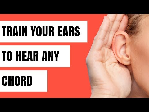 How to Train Your Ear to Hear ANY Chord
