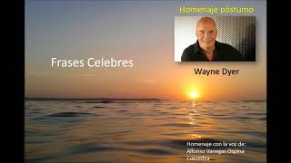 Frases celebres Wayne Dyer por Alfonso Vanegas Ospina