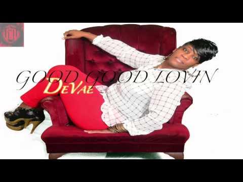 Devae Good Good Lovin
