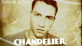 Chandelier - Sia (Cover by #Jullian)