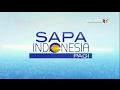 Sapa Indonesia Pagi - 18 Februari 2017