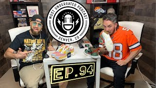 The Most Underrated Podcast #94 - A.B to The Pats + Levis X Air Max + Nike SB Dog Walker + UFC BMF!