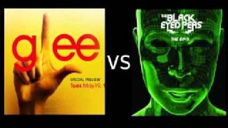 Glee vs. Black Eyed Peas - I Gotta Feeling, Don