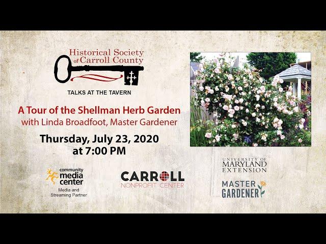 Talks at the Tavern  Historical Society Gardens 7-23-20