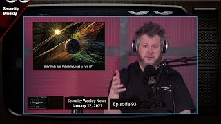 Parler, Section 230, Venomous Bear, SolarWinds, UFOs, & Jason Wood - SWN #93