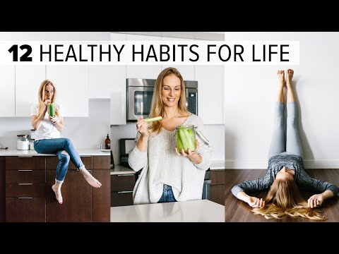 12-healthy-habits-&-tips-|-change-your-life-+-feel-better-long-term