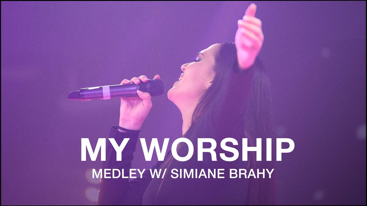 "Download ""My Worship"" | ""Briser Les Chaînes"" | Simiane Brahy | French & English Worship Medley"