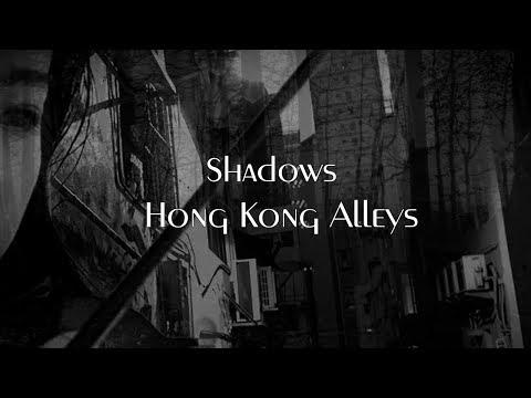 Hong Kong Alleys - Shadows