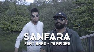 Sanfara ft. Saad - Mi Amore